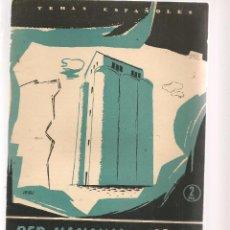 Coleccionismo de Revista Temas Españoles: TEMAS ESPAÑOLES. Nº 292. RED NACIONAL DE SILOS. P. ESPAÑOLAS 1957. (ST/B101). Lote 125732403