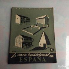 Coleccionismo de Revista Temas Españoles: TEMAS ESPAÑOLES. Nº 20. LA CASA TRADICIONAL EN ESPAÑA.. Lote 135559466