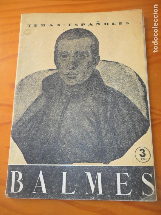 TEMAS ESPAÑOLES Nº 133 DE 1954 - JAIME BALMES POR DOMIGO MANFREDI - MONOGRAFICO (Papel - Revistas y Periódicos Modernos (a partir de 1.940) - Revista Temas Españoles)