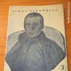 Coleccionismo de Revista Temas Españoles: TEMAS ESPAÑOLES Nº 133 DE 1954 - JAIME BALMES POR DOMIGO MANFREDI - MONOGRAFICO. Lote 143674958