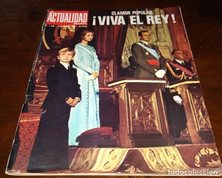 LA ACTUALIDAD ESPAÑOLA - REVISTA - Nº1248 - 8/12/1975 - CLAMOR POPULAR: VIVA EL REY - VER FOTOS (Papel - Revistas y Periódicos Modernos (a partir de 1.940) - Revista Temas Españoles)