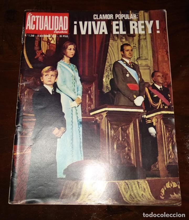 Coleccionismo de Revista Temas Españoles: LA ACTUALIDAD ESPAÑOLA - REVISTA - Nº1248 - 8/12/1975 - CLAMOR POPULAR: VIVA EL REY - VER FOTOS - Foto 2 - 146172138