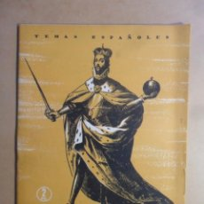 Coleccionismo de Revista Temas Españoles: Nº 210 - REVISTA TEMAS ESPAÑOLES - FERNANDO III EL SANTO - 1955. Lote 154983946