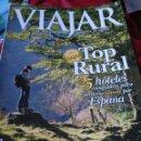Coleccionismo de Revista Temas Españoles: VIAJAR. TOP RURAL. Lote 159265260