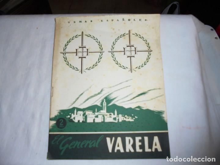 EL GENERAL VARELA.INES GARCIA DE LA ESCALERA.TEMAS ESPAÑOLES Nº 77.-MADRID 1954 (Papel - Revistas y Periódicos Modernos (a partir de 1.940) - Revista Temas Españoles)