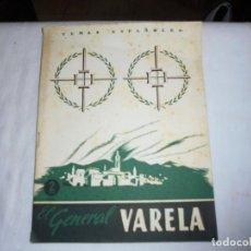Coleccionismo de Revista Temas Españoles: EL GENERAL VARELA.INES GARCIA DE LA ESCALERA.TEMAS ESPAÑOLES Nº 77.-MADRID 1954. Lote 161020222