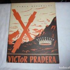 Coleccionismo de Revista Temas Españoles: VICTOR PRADERA.CARLOS GUINEA SUAREZ.TEMAS ESPAÑOLES Nº 37.-MADRID 1953. Lote 161020410