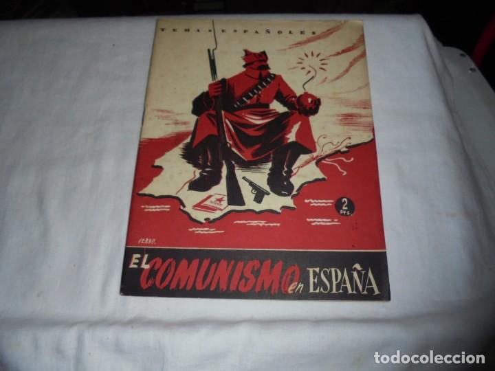 EL COMUNISMO EN ESPAÑA.EDUARDO COMIN COLOMER.TEMAS ESPAÑOLES Nº 49.-MADRID 1953 (Papel - Revistas y Periódicos Modernos (a partir de 1.940) - Revista Temas Españoles)