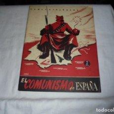 Coleccionismo de Revista Temas Españoles: EL COMUNISMO EN ESPAÑA.EDUARDO COMIN COLOMER.TEMAS ESPAÑOLES Nº 49.-MADRID 1953. Lote 161021434