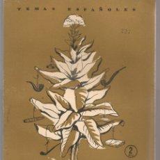 Coleccionismo de Revista Temas Españoles: TEMAS ESPAÑOLES. Nº 227. EL TABACO. PUBLICACIONES ESPAÑOLAS. (B/A60). Lote 177703693