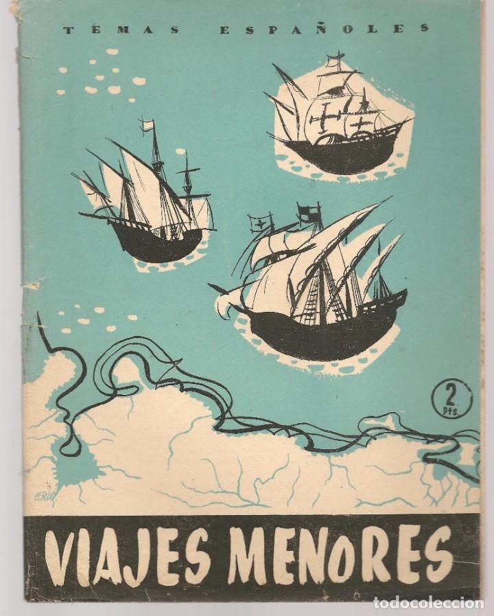 TEMAS ESPAÑOLES. Nº 310. VIAJES MENORES. PUBLICACIONES ESPAÑOLAS. (B/A60) (Papel - Revistas y Periódicos Modernos (a partir de 1.940) - Revista Temas Españoles)