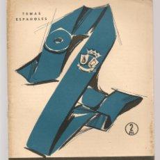 Coleccionismo de Revista Temas Españoles: TEMAS ESPAÑOLES. Nº 319. COLEGIOS MAYORES. PUBLICACIONES ESPAÑOLAS. (B/A60). Lote 177710262