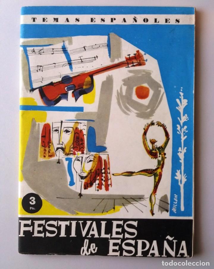 TEMAS ESPAÑOLES / FESTIVALES DE ESPAÑA (Papel - Revistas y Periódicos Modernos (a partir de 1.940) - Revista Temas Españoles)