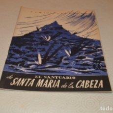 Collectionnisme de Magazine Temas Españoles: EL SANTUARIO DE SANTA MARIA DE LA CABEZA. Lote 180290065