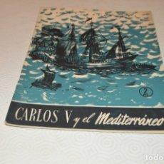 Coleccionismo de Revista Temas Españoles: CARLOS V Y EL MEDITERRÁNEO. Lote 180290150