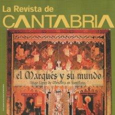 Coleccionismo de Revista Temas Españoles: LA REVISTA DE CANTABRIA. Lote 182383180