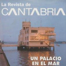 Coleccionismo de Revista Temas Españoles: LA REVISTA DE CANTABRIA. Lote 182383577