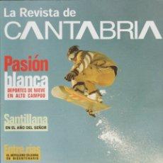 Coleccionismo de Revista Temas Españoles: LA REVISTA DE CANTABRIA. Lote 182384332