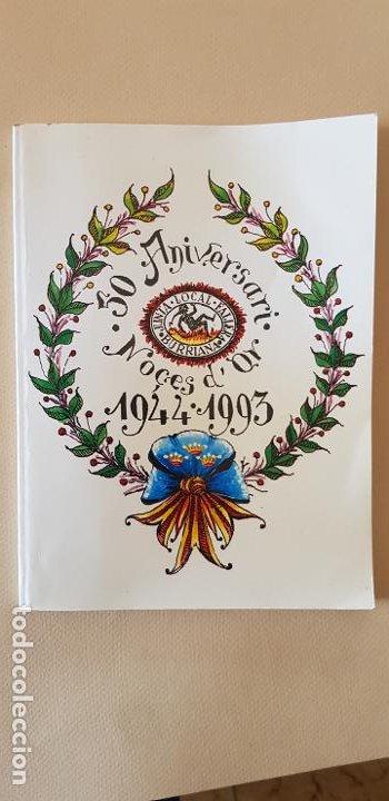 BURRIANA LLIBRET JUNTA LOCAL FALLERA 50 ANIVERSARIO 1944-1993 (Papel - Revistas y Periódicos Modernos (a partir de 1.940) - Revista Temas Españoles)