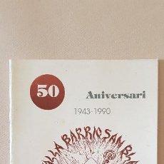 Coleccionismo de Revista Temas Españoles: BURRIANA LLIBRET 1990 SANT BLAI. Lote 183798858
