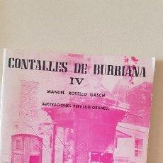 Coleccionismo de Revista Temas Españoles: BURRIANA CONTALLES DE BURRIANA IV .MANUEL ROSELLO GASCH,1988. Lote 183799517