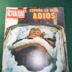 Coleccionismo de Revista Temas Españoles: REVISTA LA ACTUALIDAD FRANCO ESPAÑA LE DIJO ADIOS. Lote 185775212