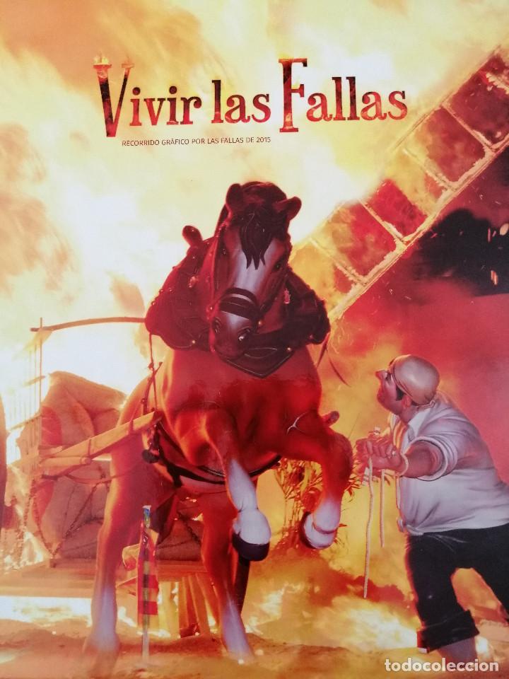VIVIR LAS FALLAS 2015.- LIBRO FALLERO JUNTA CENTRAL FALLERA VALENCIA (Papel - Revistas y Periódicos Modernos (a partir de 1.940) - Revista Temas Españoles)