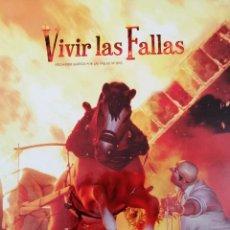 Coleccionismo de Revista Temas Españoles: VIVIR LAS FALLAS 2015.- LIBRO FALLERO JUNTA CENTRAL FALLERA VALENCIA. Lote 190336342