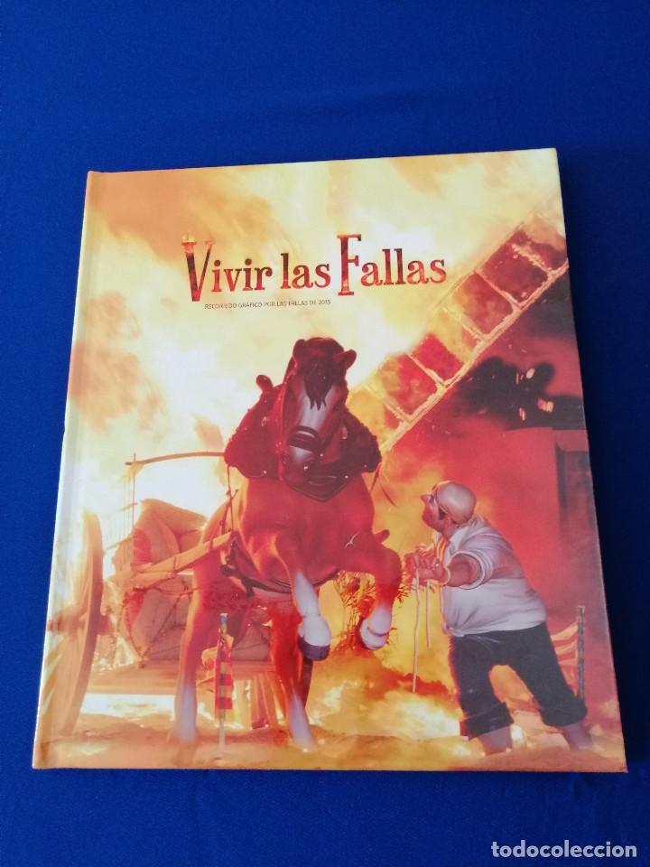Coleccionismo de Revista Temas Españoles: VIVIR LAS FALLAS 2015.- LIBRO FALLERO JUNTA CENTRAL FALLERA VALENCIA - Foto 2 - 190336342