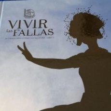 Coleccionismo de Revista Temas Españoles: VIVIR LAS FALLAS 2008.- LIBRO FALLERO JUNTA CENTRAL FALLERA VALENCIA. Lote 190337382