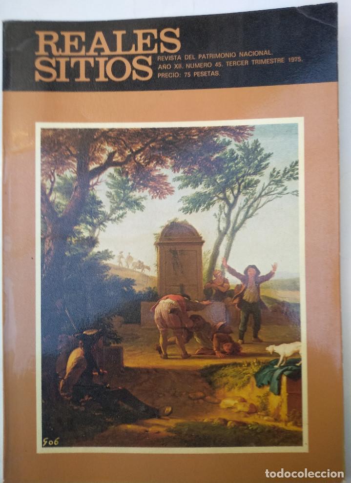 REALES SITIOS. Nº 45. AÑO 1975 (Papel - Revistas y Periódicos Modernos (a partir de 1.940) - Revista Temas Españoles)