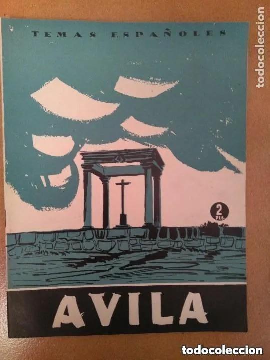 TEMAS ESPAÑOLES. AVILA. 1956 (Papel - Revistas y Periódicos Modernos (a partir de 1.940) - Revista Temas Españoles)