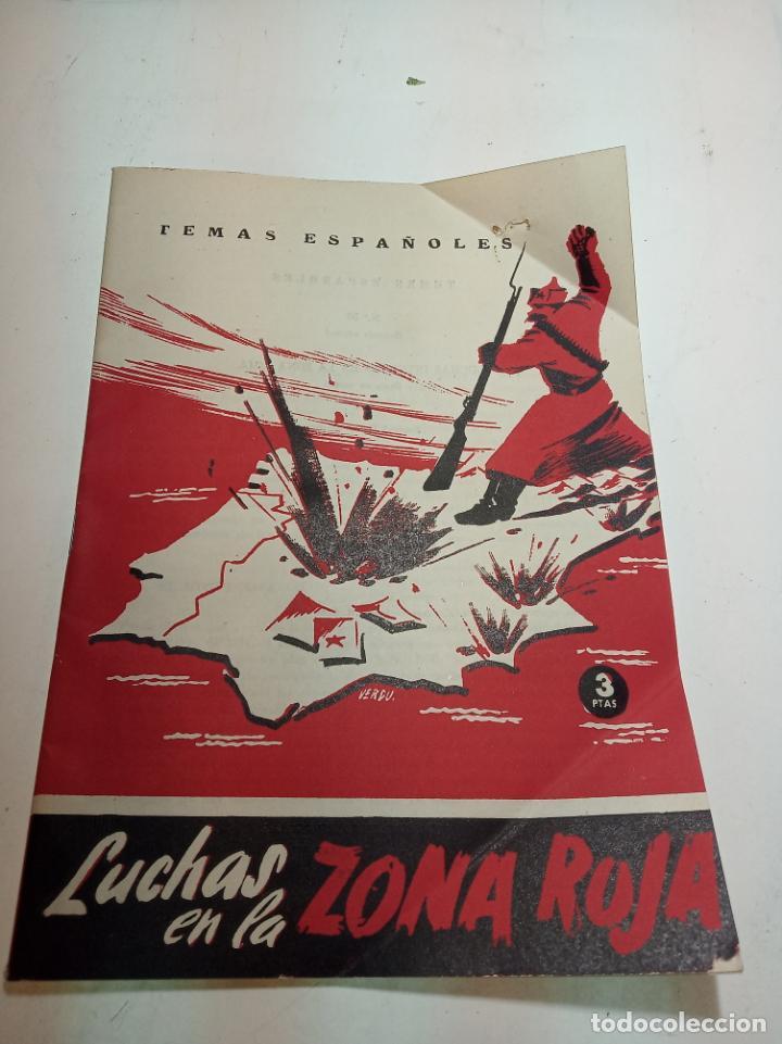 REVISTA TEMAS ESPAÑOLES. Nº 50. LUCHAS EN LA ZONA ROJA. PUBLICACIONES ESPAÑOLAS. MADRID. 1959. (Papel - Revistas y Periódicos Modernos (a partir de 1.940) - Revista Temas Españoles)