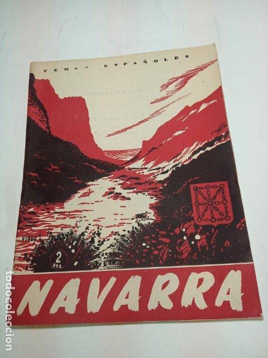 REVISTA TEMAS ESPAÑOLES. Nº 51. NAVARRA. PUBLICACIONES ESPAÑOLAS. MADRID. 1958. (Papel - Revistas y Periódicos Modernos (a partir de 1.940) - Revista Temas Españoles)