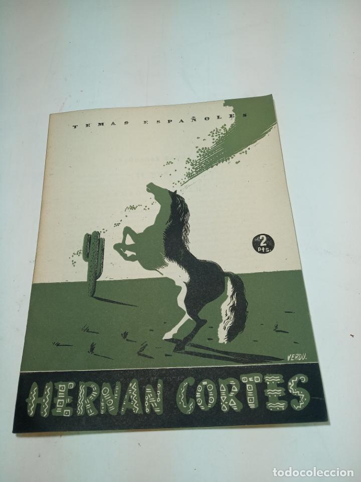 REVISTA TEMAS ESPAÑOLES. Nº 57. HERNAN CORTES. PUBLICACIONES ESPAÑOLAS. MADRID. 1953. (Papel - Revistas y Periódicos Modernos (a partir de 1.940) - Revista Temas Españoles)