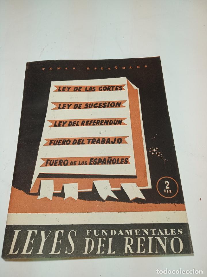 REVISTA TEMAS ESPAÑOLES. Nº 60. LEYES FUNDAMENTALES DEL REINO.PUBLICACIONES ESPAÑOLAS. MADRID. 1955. (Papel - Revistas y Periódicos Modernos (a partir de 1.940) - Revista Temas Españoles)