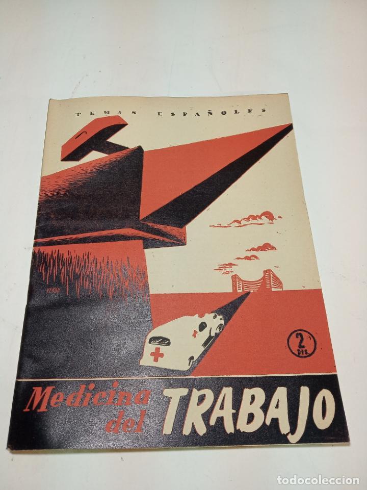 REVISTA TEMAS ESPAÑOLES. Nº 61. MEDICINA DEL TRABAJO. PUBLICACIONES ESPAÑOLAS. MADRID. 1956. (Papel - Revistas y Periódicos Modernos (a partir de 1.940) - Revista Temas Españoles)