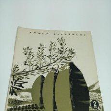 Coleccionismo de Revista Temas Españoles: REVISTA TEMAS ESPAÑOLES. Nº 80. EL ACEITE. PUBLICACIONES ESPAÑOLAS. MADRID.1954.. Lote 197371356
