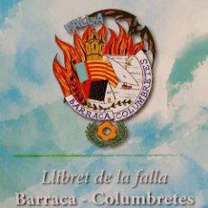 Coleccionismo de Revista Temas Españoles: LLIBRET FALLA BARRACA-COLUMBRETES 2019. Lote 201264495