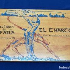 Coleccionismo de Revista Temas Españoles: LLIBRET FALLA EL CHARCO. Lote 204222711
