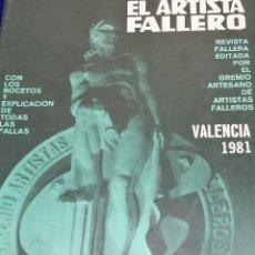 Coleccionismo de Revista Temas Españoles: EL ARTISTA FALLERO 1981. Lote 204412921