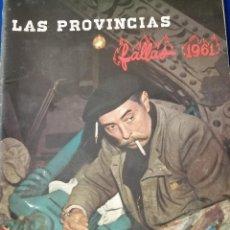 Coleccionismo de Revista Temas Españoles: FALLAS 1961 LAS PROVINCIAS- LOLA FLORES FALLERA. Lote 204417577