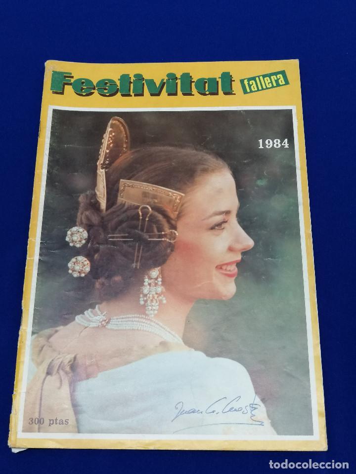 FESTIVITAT FALLERA 1984 (Papel - Revistas y Periódicos Modernos (a partir de 1.940) - Revista Temas Españoles)