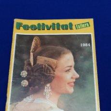 Coleccionismo de Revista Temas Españoles: FESTIVITAT FALLERA 1984. Lote 204483741
