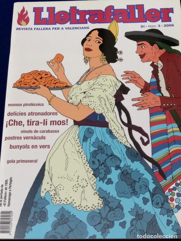 LLETRAFALLER NUMERO 3 2006 (Papel - Revistas y Periódicos Modernos (a partir de 1.940) - Revista Temas Españoles)