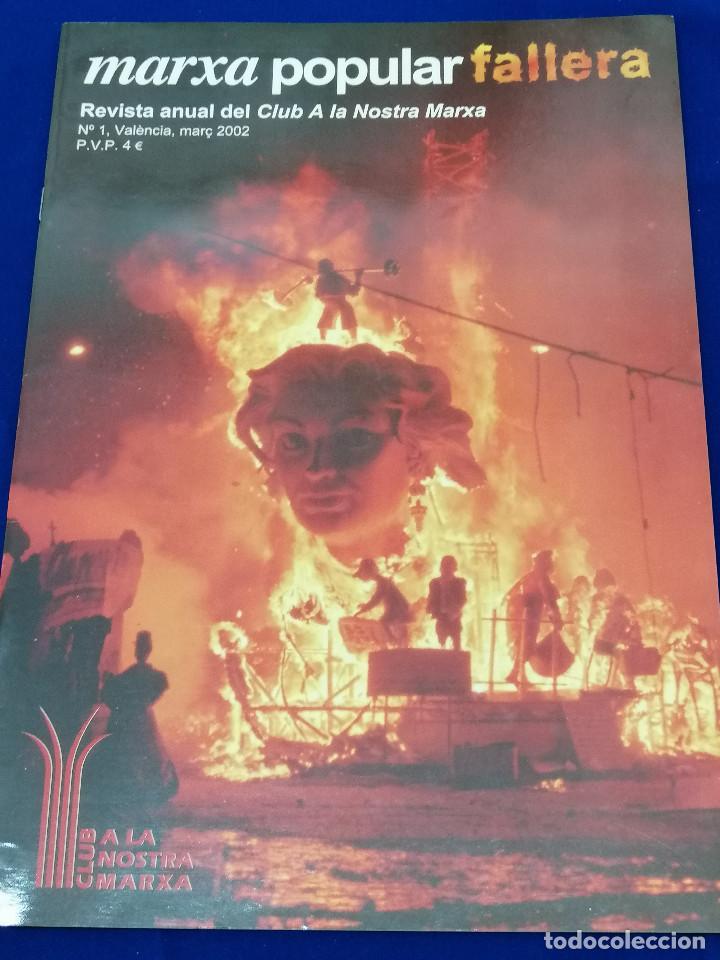 MARXA POPULAR FALLERA 2002 NUMERO 1 (Papel - Revistas y Periódicos Modernos (a partir de 1.940) - Revista Temas Españoles)