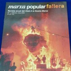 Coleccionismo de Revista Temas Españoles: MARXA POPULAR FALLERA 2002 NUMERO 1. Lote 204622207