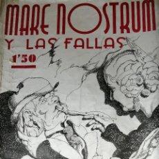 Coleccionismo de Revista Temas Españoles: MARE NOSTRUM Y LAS FALLAS 1936- ANTES DE LA GUERRA CIVIL. Lote 204624447