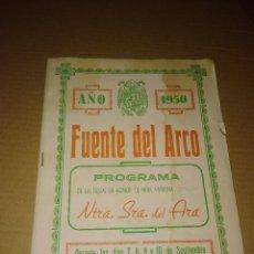 Coleccionismo de Revista Temas Españoles: REVISTA FUENTE DEL ARCO BADAJOZ 1950 FIESTAS NUESTRA SEÑORA DEL ARA. Lote 207286160