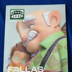 Coleccionismo de Revista Temas Españoles: FALLAS 2020- ONDA CERO. Lote 208596511